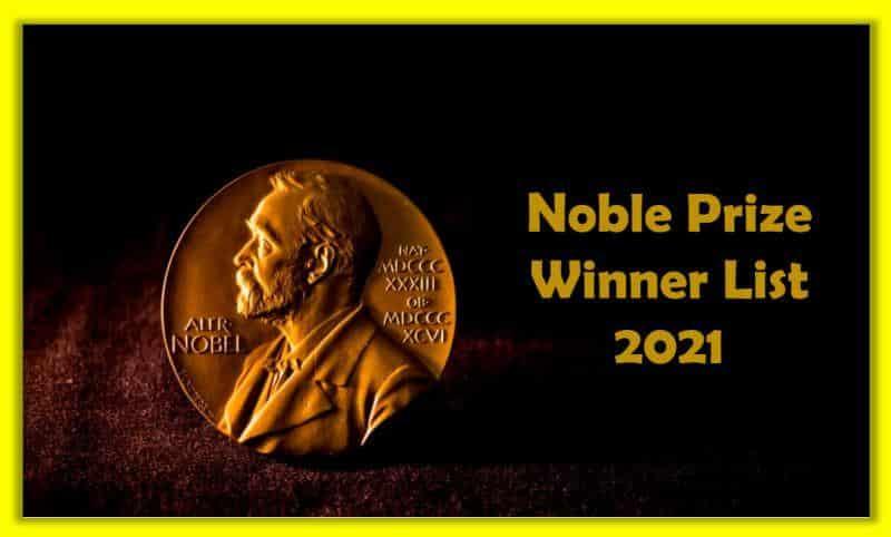 भारतीय और अन्य नोबल पुरष्कार विजेता की सूची 2021